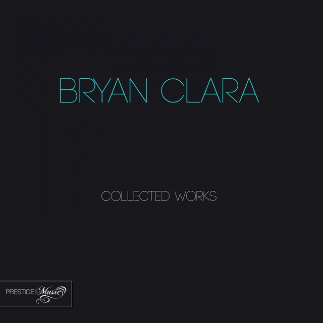 Bryan Clara Collected Works