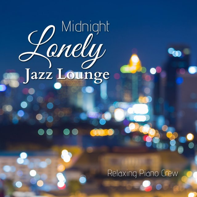 Midnight Lonely Jazz Lounge
