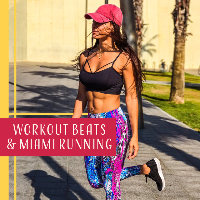 Listen To Workout Beats Miami Running Background Music