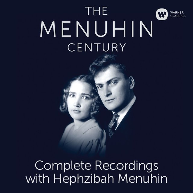 The Menuhin Century - Complete Recordings with Hephzibah Menuhin