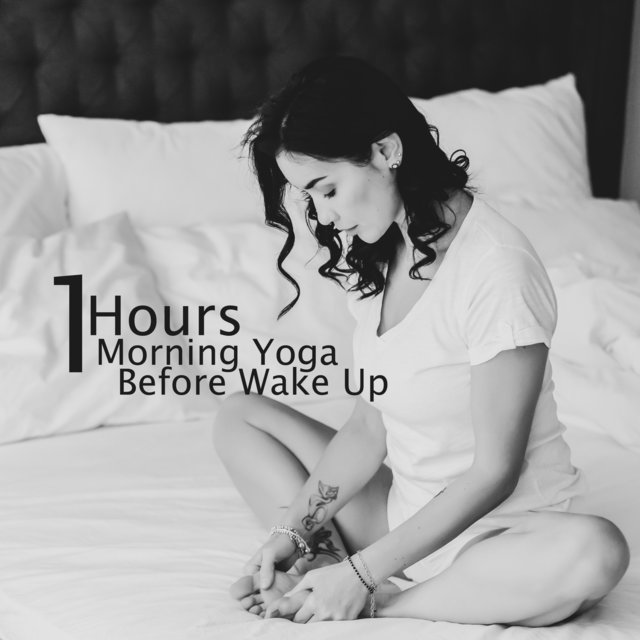 1 Hours Morning Yoga Before Wake Up: Boost Positive Energy, Good Feeling, Peace, Love & Calm