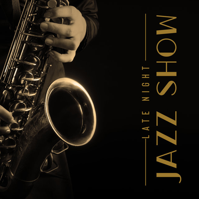 Late Night Jazz Show - Smooth New York Great Jazz Created for Smoky Pubs and Bars, Alternative Music Scene