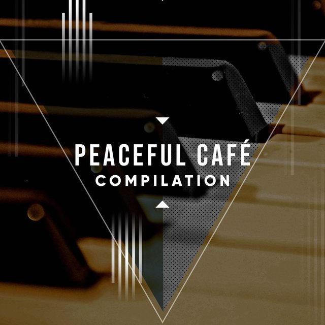Peaceful Café Grand Piano Compilation