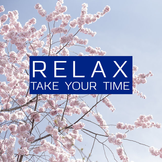 Relax, Take Your Time: Chill With This Calming Music When You Feel That You Need To Rest