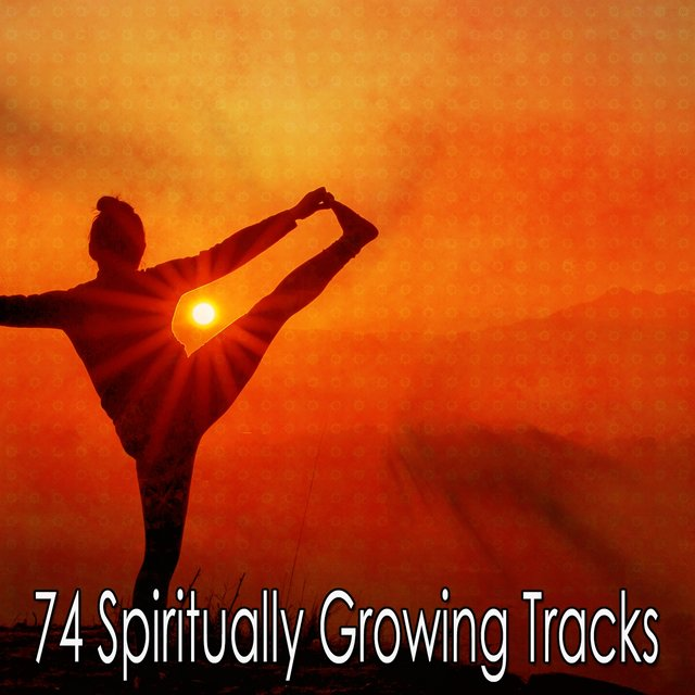 74 Spiritually Growing Tracks