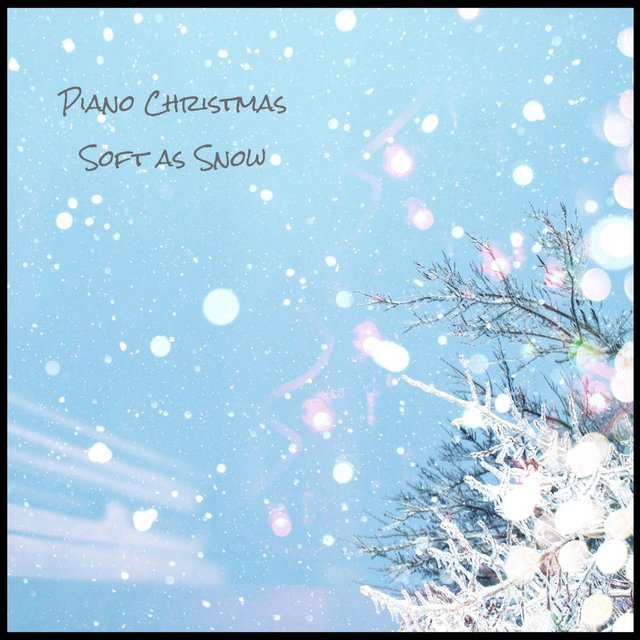 Piano Christmas Soft as Snow