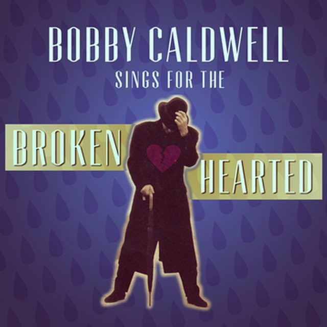 Bobby Caldwell Sings for the Broken Hearted
