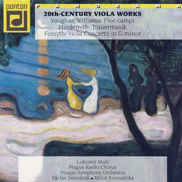 Vaughan Williams, Hindemith, Forsyth: 20th Century Viola Works