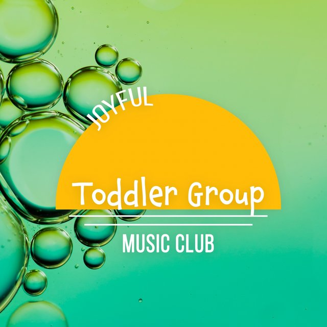 Joyful Toddler Group Music Club