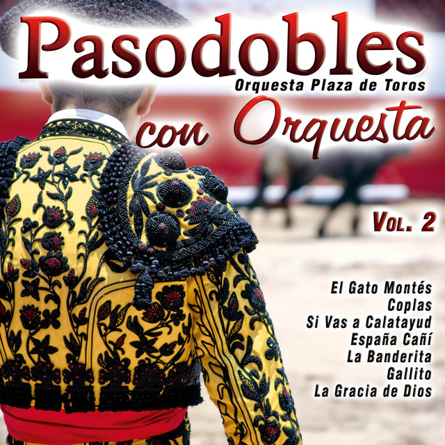 Pasodobles Con Orquesta Vol. 2