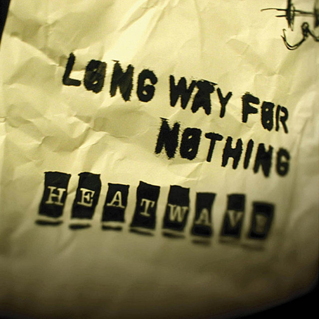 Long Way for Nothing