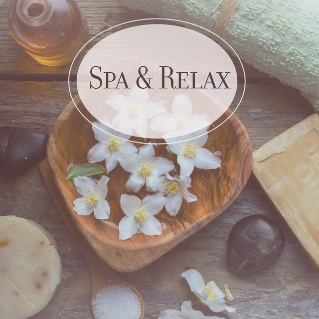 Spa & Relax: Inner Harmony, Relaxing Music Therapy, Massage Music to Calm Down