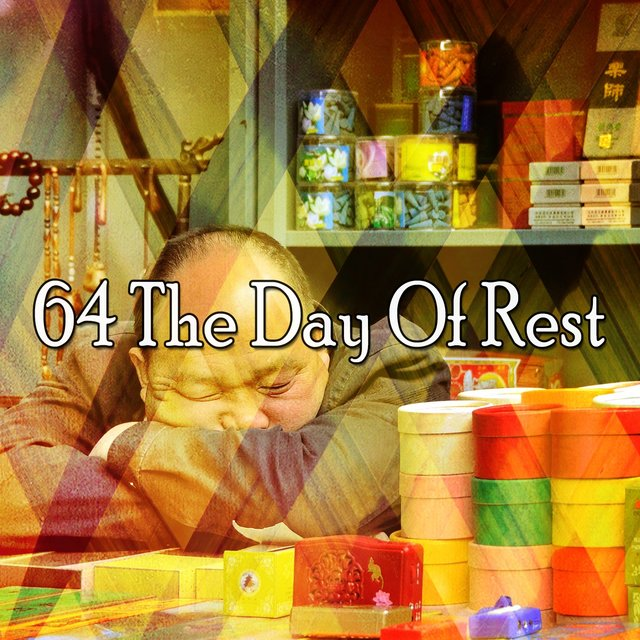64 The Day of Rest