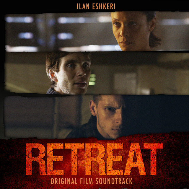 The Retreat (Original Motion Picture Soundtrack)