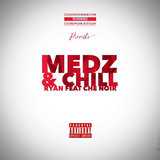 Medz And Chill