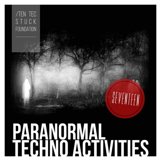 Paranormal Techno Activities - SEVENTEEN