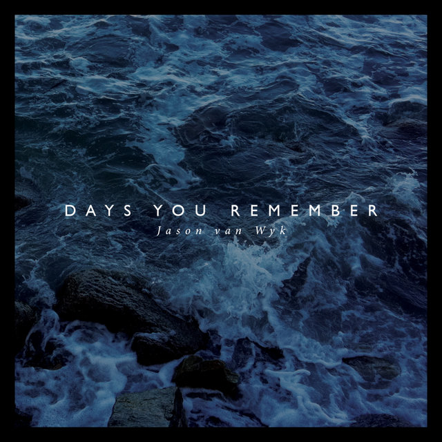 Days You Remember