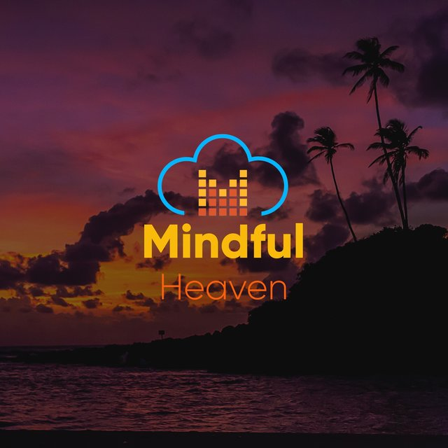 #Mindful Heaven