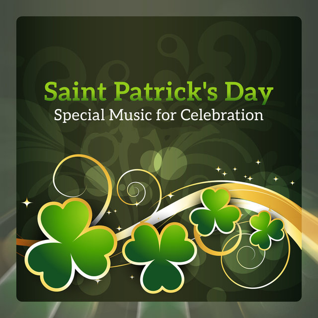 Saint Patrick's Day - Special Music for Celebration, Celtic Relax, Irish Bar Music, Instrumental Background