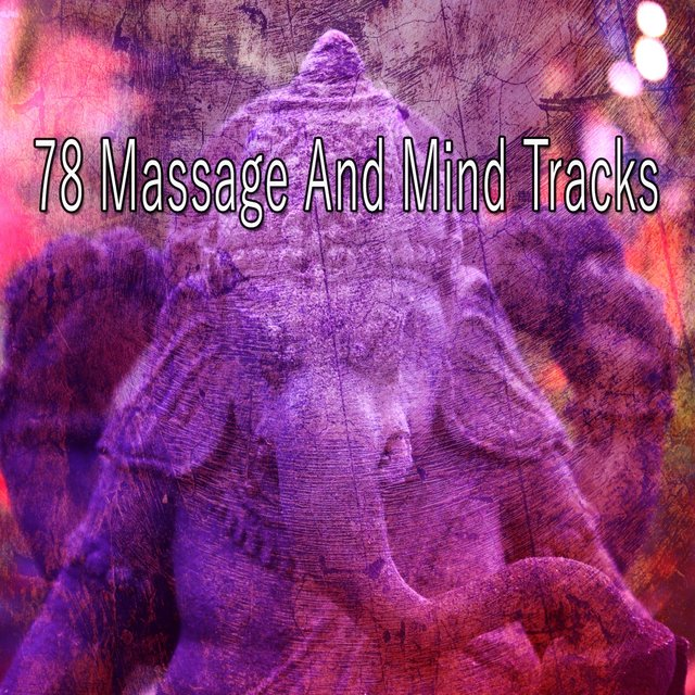 78 Massage and Mind Tracks