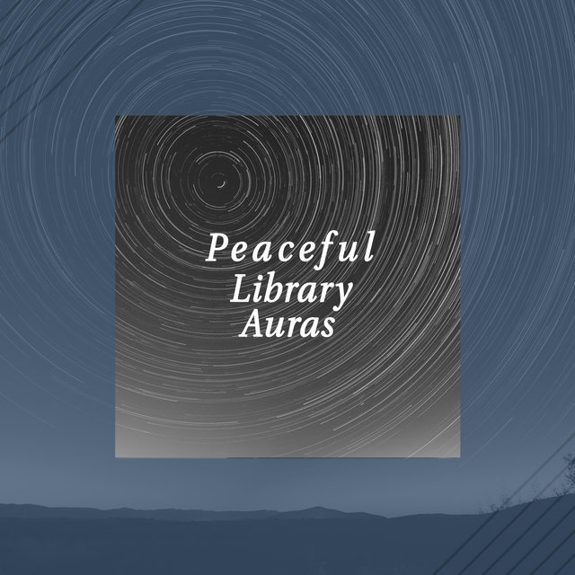 Peaceful Library Auras