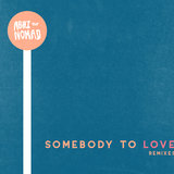 Somebody to Love (Walkabout Remix)