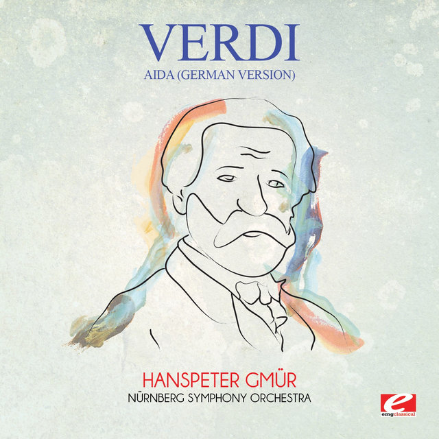 Verdi: Aida (German Version) [Digitally Remastered]