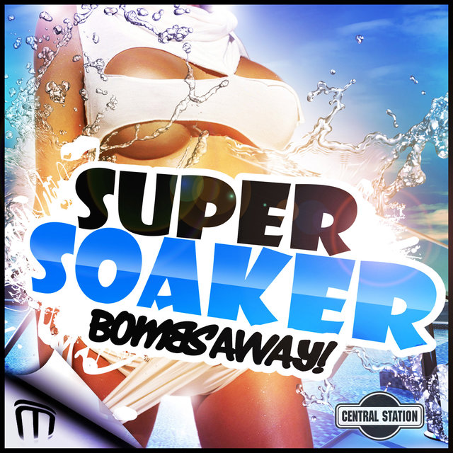Super Soaker (Remixes)