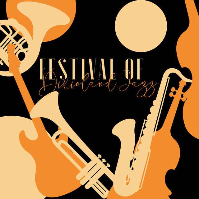Festival of Dixieland Jazz (The Best of Vintage Hot Instrumental Jazz)