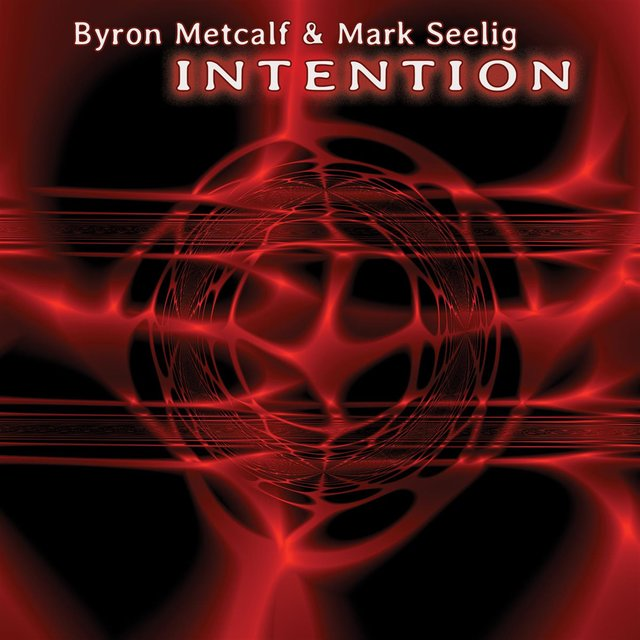 Cover art for album Intention by Byron Metcalf & Mark Seelig