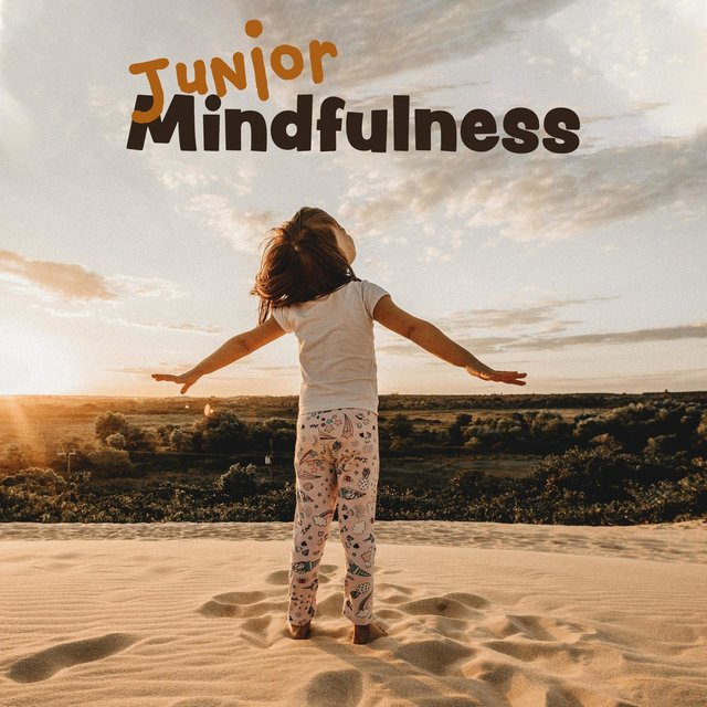 Junior Mindfulness: Meditation Session for Kids, Calming Therapy, Better Sleep, Focus & Relax