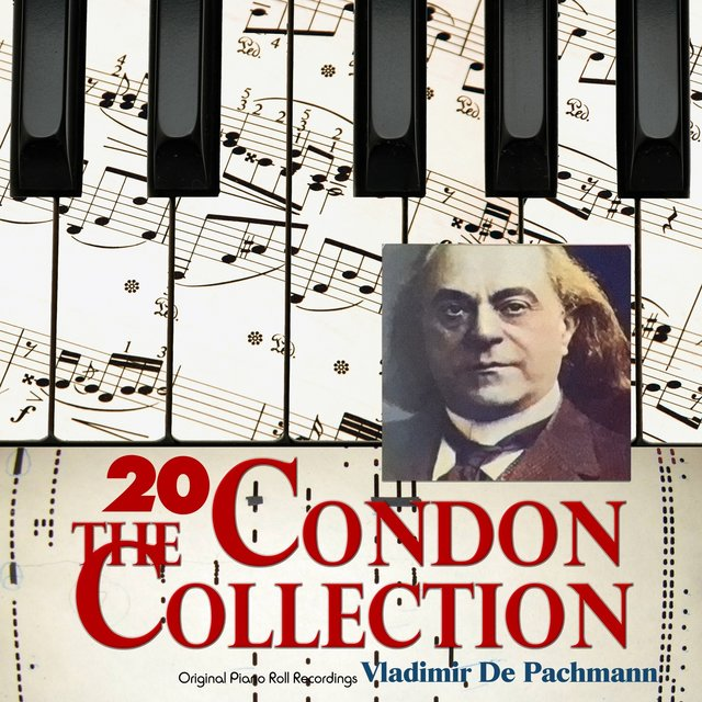 The Condon Collection, Vol. 20: Original Piano Roll Recordings