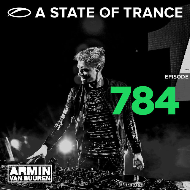 A State Of Trance Episode 784