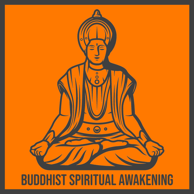 Buddhist Spiritual Awakening: Meditation Music, Mantra Chanting, Enlightenment, Dharma, Suffering, Equanimity