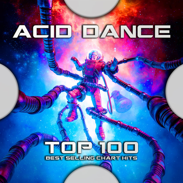 Acid Dance Top 100 Best Selling Chart Hits