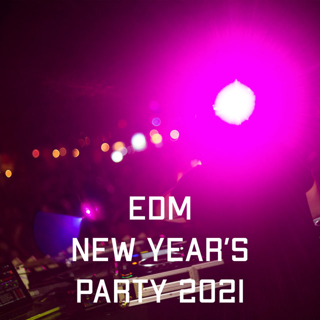 EDM New Year's Party 2021