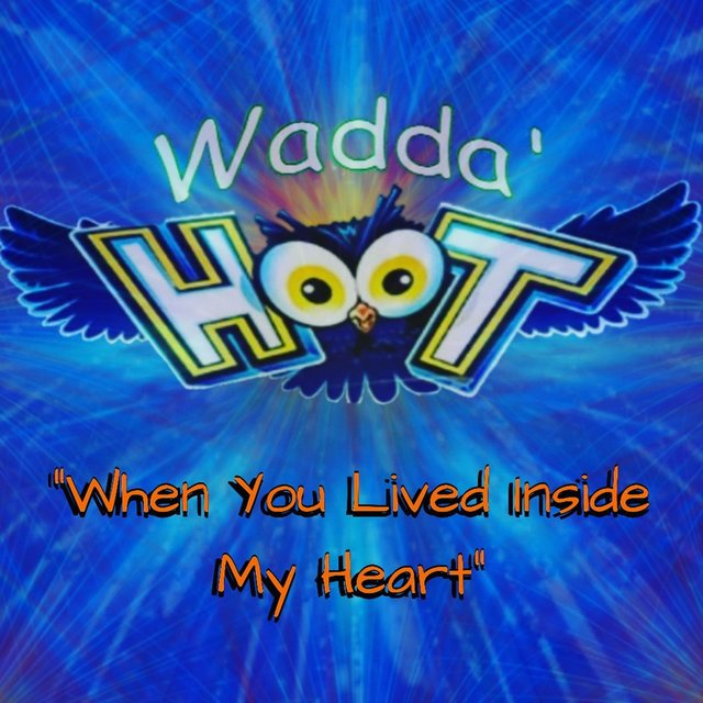 When You Lived Inside My Heart