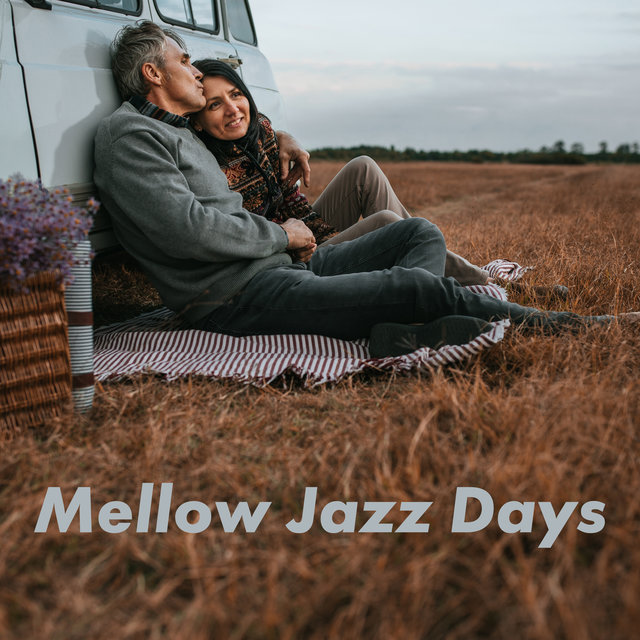 Mellow Jazz Days - Relaxing Jazz Vibes, Jazz for You, Chill Jazz Lounge