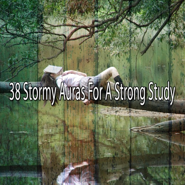38 Stormy Auras for a Strong Study