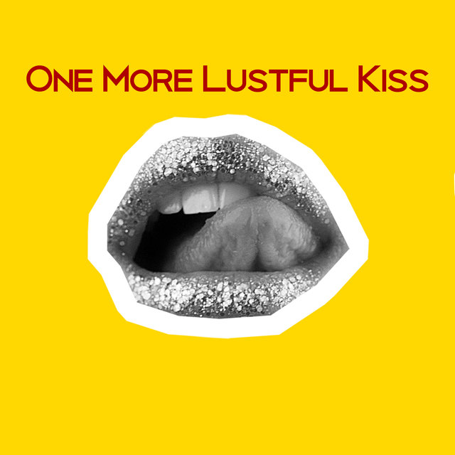 One More Lustful Kiss – Tempting Instrumental Jazz for Making Erotic Love