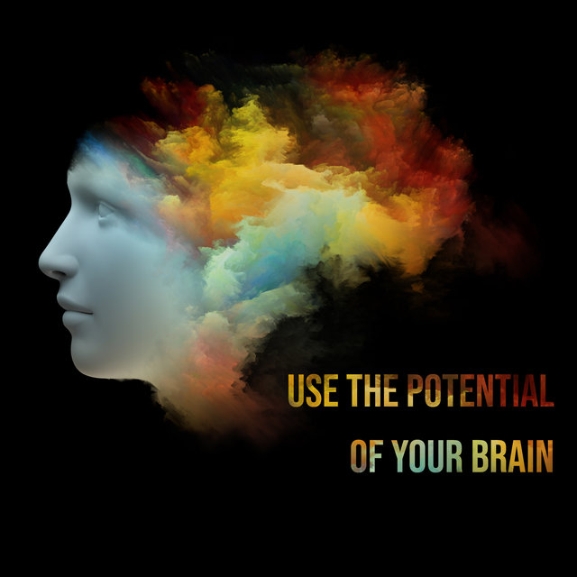 Use the Potential of Your Brain - Collection of 15 New Age Melodies That Stimulate the Mind to Work, Deep Focus, Reading Comprehension, Improve Memory, Lost in the Book