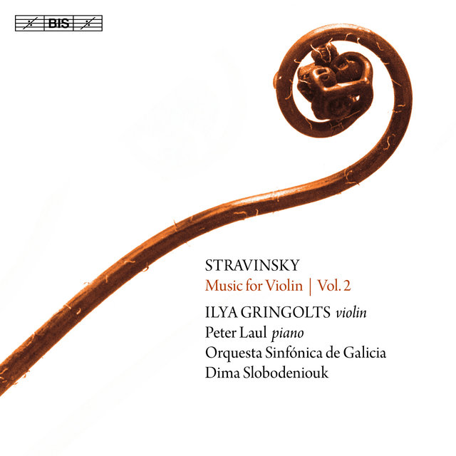Stravinsky: Music for Violin, Vol. 2
