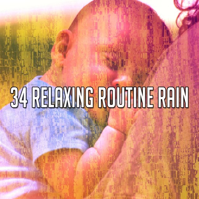 34 Relaxing Routine Rain