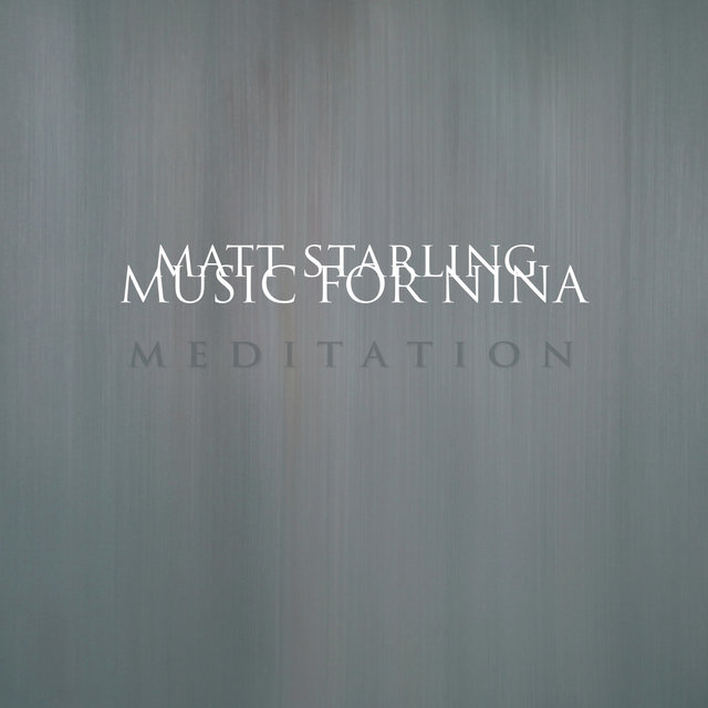 Music for Nina: Meditation