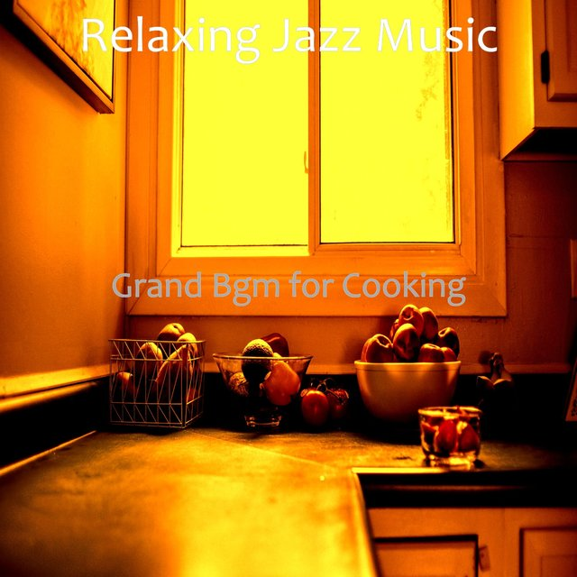 Grand Bgm for Cooking
