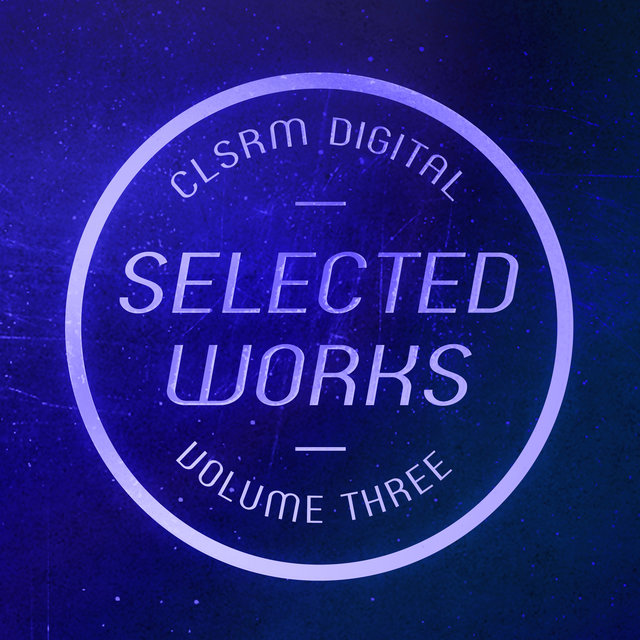 CLSRM Digital Selected Works, Vol. 3