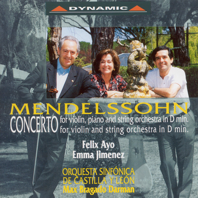 Mendelssohn, Felix: Violin Concerto in D Minor / Concerto for Violin and Piano