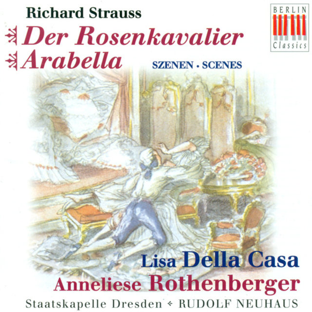 Richard Strauss: Rosenkavalier (Der) [Opera] [Highlights] [Neuhaus]