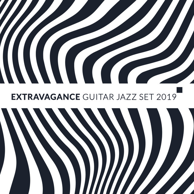 Extravagance Guitar Jazz Set 2019