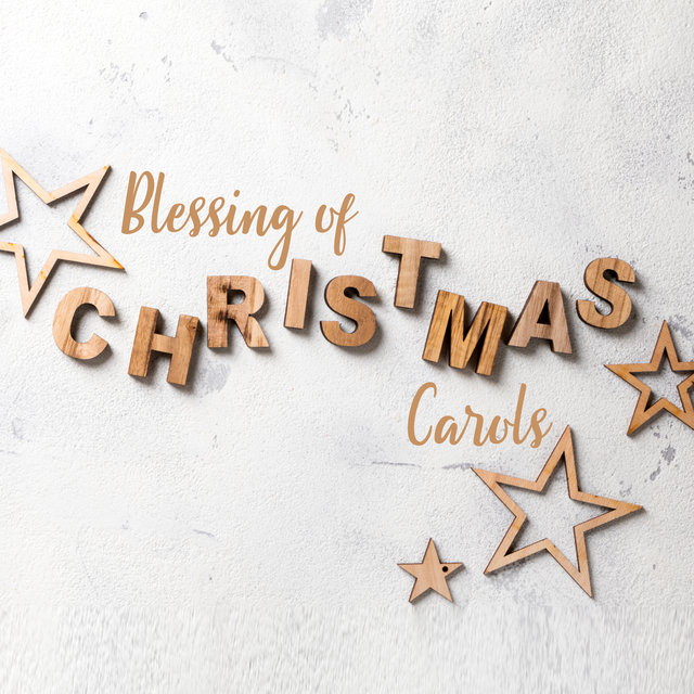 Blessing of Christmas Carols - Touching Christmas Melodies